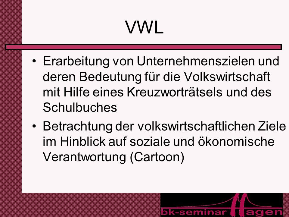 19 VWL Erarbeitung von Unternehmenszielen und deren Bedeutung für die Volkswirtschaft mit Hilfe eines Kreuzworträtsels und des Schulbuches Betrachtung