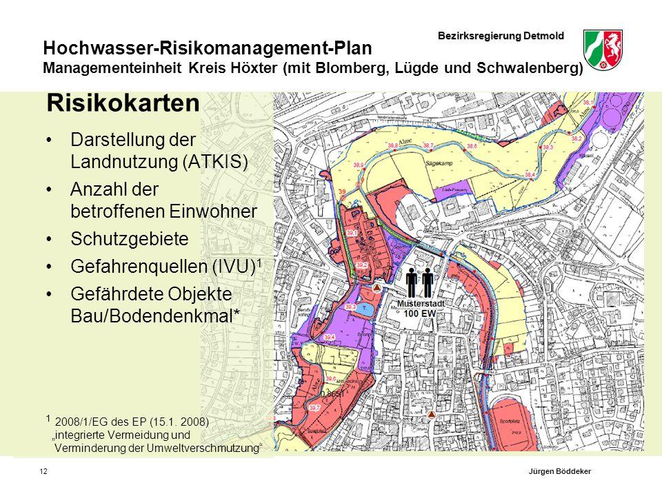Bezirksregierung Detmold Hochwasser-Risikomanagement-Plan Managementeinheit Kreis Höxter (mit Blomberg, Lügde und Schwalenberg) Musterstadt 12 Risikok