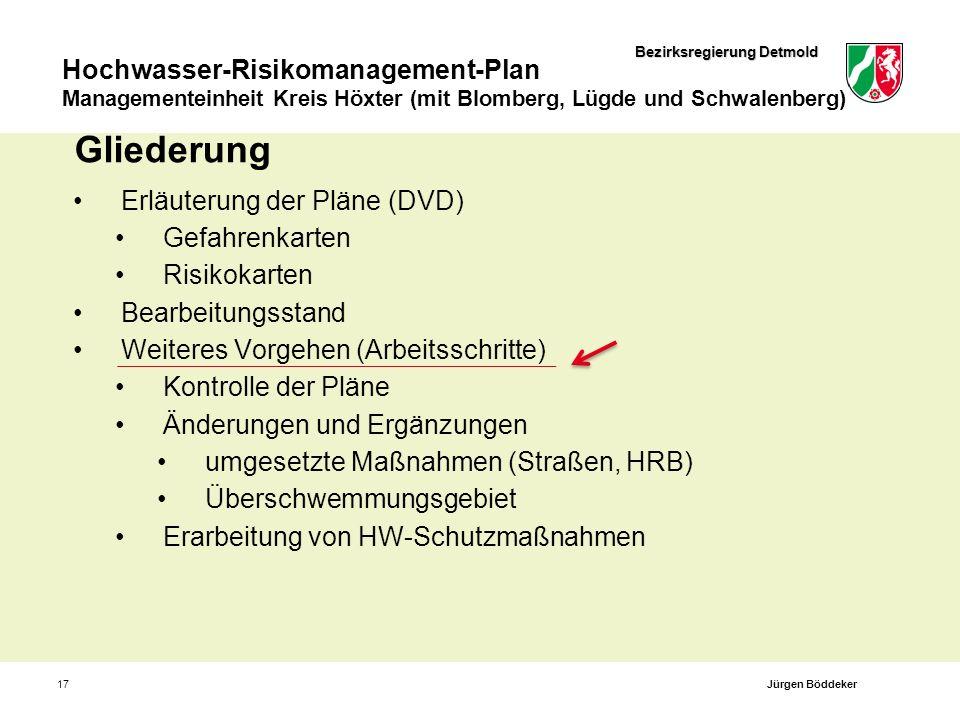 Bezirksregierung Detmold Hochwasser-Risikomanagement-Plan Managementeinheit Kreis Höxter (mit Blomberg, Lügde und Schwalenberg) 17 Gliederung Erläuter