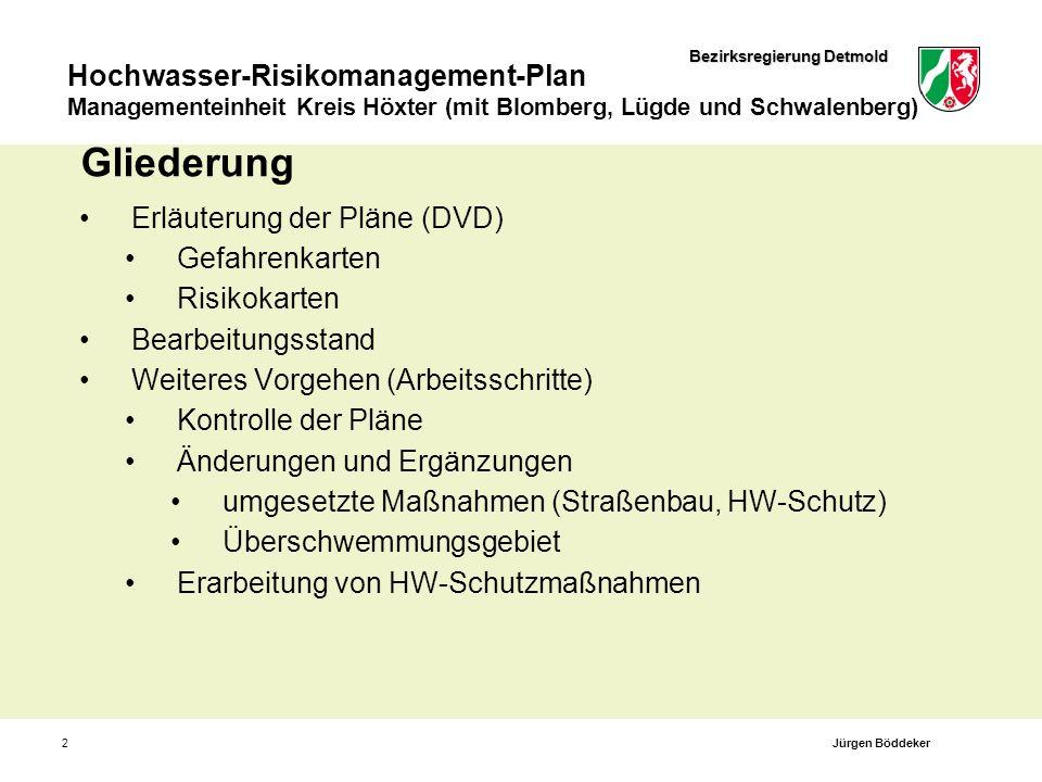 Bezirksregierung Detmold Hochwasser-Risikomanagement-Plan Managementeinheit Kreis Höxter (mit Blomberg, Lügde und Schwalenberg) 2 Gliederung Erläuteru