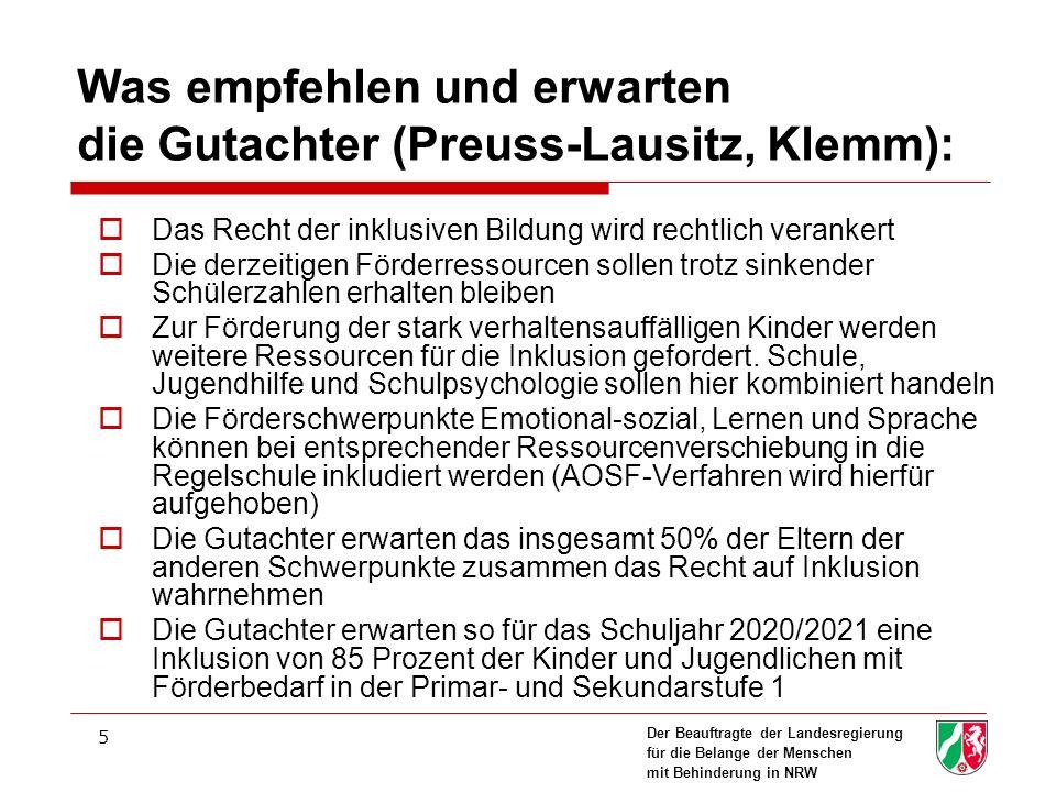 Der Beauftragte der Landesregierung für die Belange der Menschen mit Behinderung in NRW 5 Was empfehlen und erwarten die Gutachter (Preuss-Lausitz, Kl