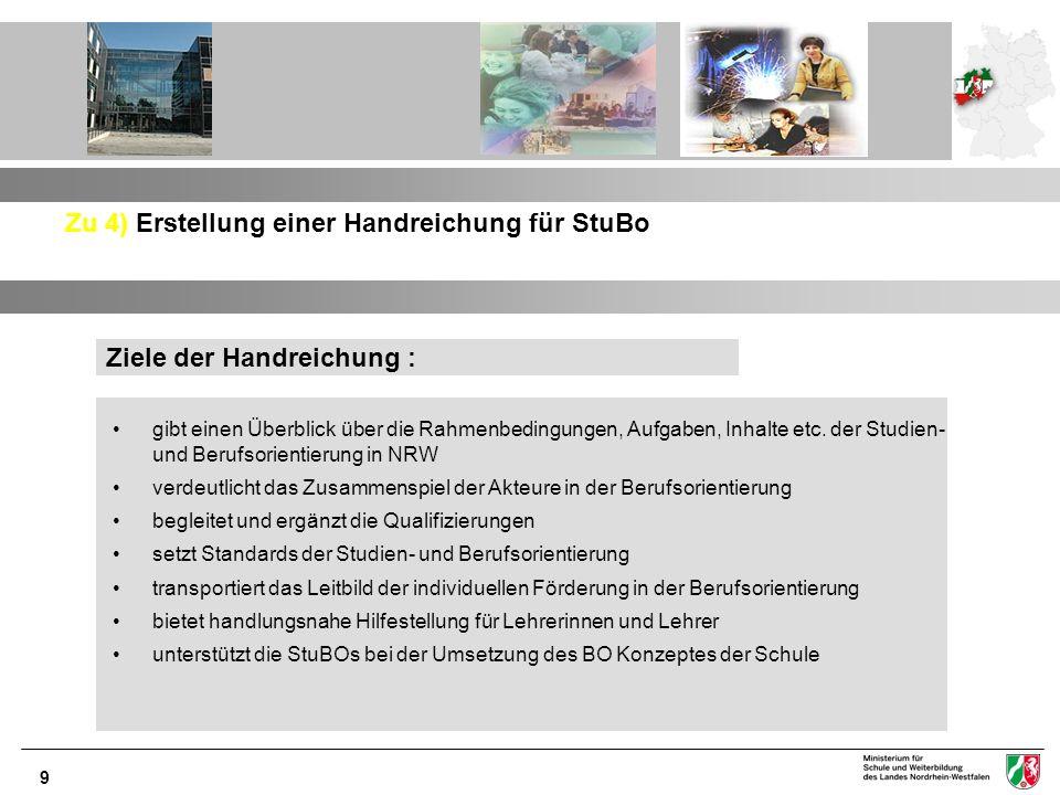 10 Zu 5) Module zur vertieften BO in Zusammenarbeit mit der RD NRW der BA 1.