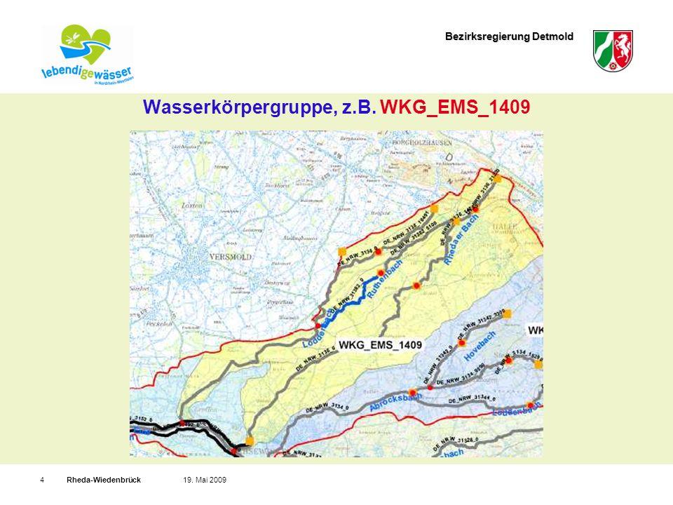 Bezirksregierung Detmold Rheda-Wiedenbrück419. Mai 2009 Wasserkörpergruppe, z.B. WKG_EMS_1409