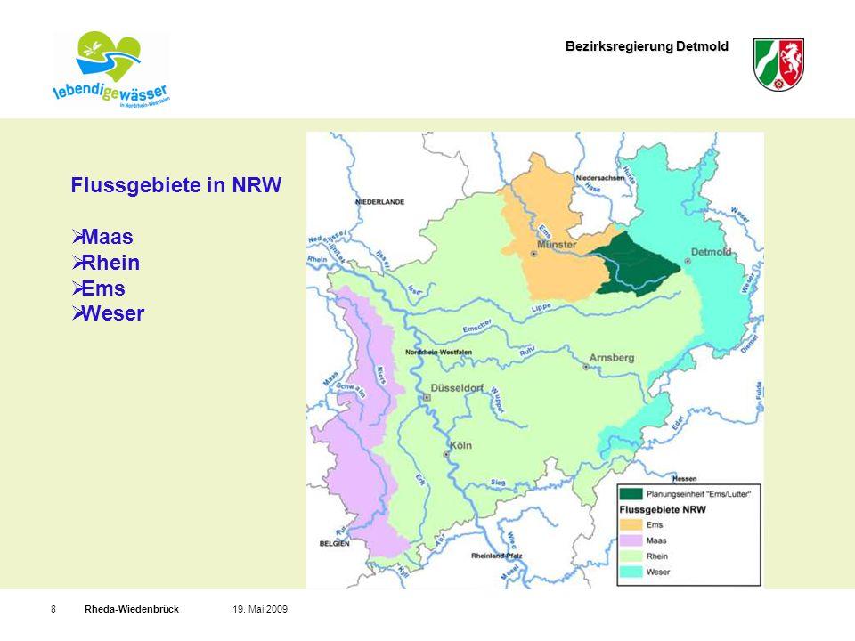Bezirksregierung Detmold Rheda-Wiedenbrück819. Mai 2009 Flussgebiete in NRW Maas Rhein Ems Weser