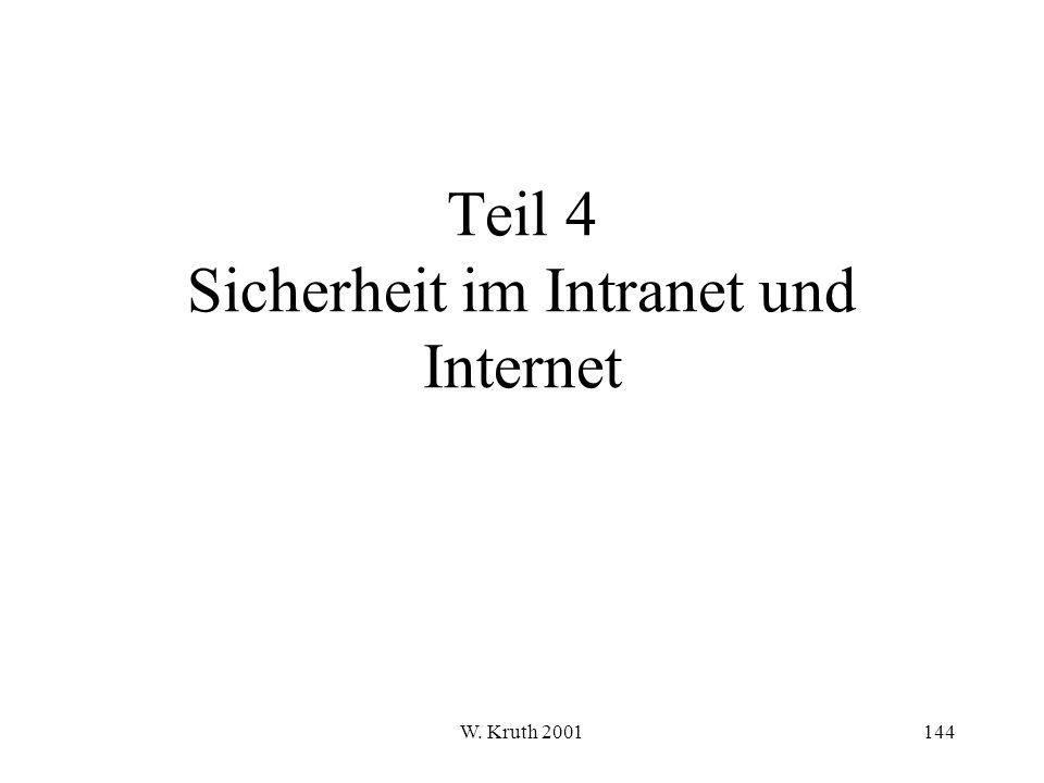 W. Kruth 2001144 Teil 4 Sicherheit im Intranet und Internet