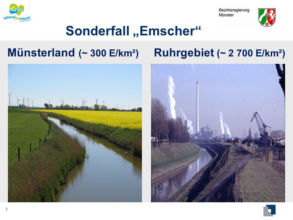 Sonderfall Emscher Emscherumbau größte wasserwirtschaftliche und strukturelle Projekt in Deutschland 3 Investitionssumme ca.
