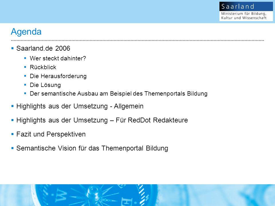 Agenda Saarland.de 2006 Wer steckt dahinter.