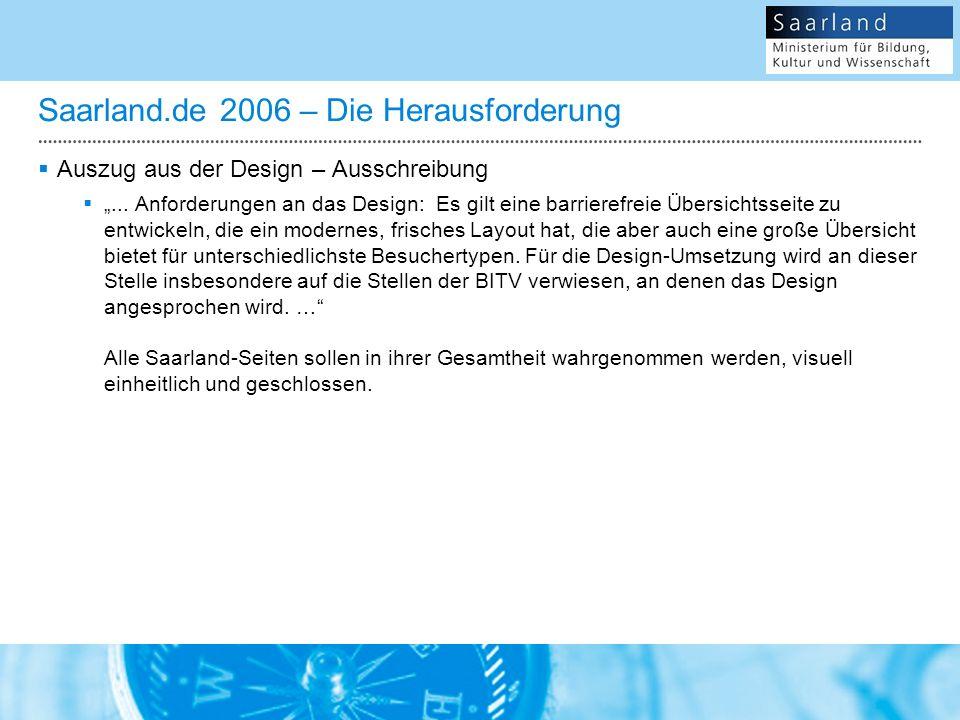 Saarland.de 2006 – Die Herausforderung Auszug aus der Design – Ausschreibung...