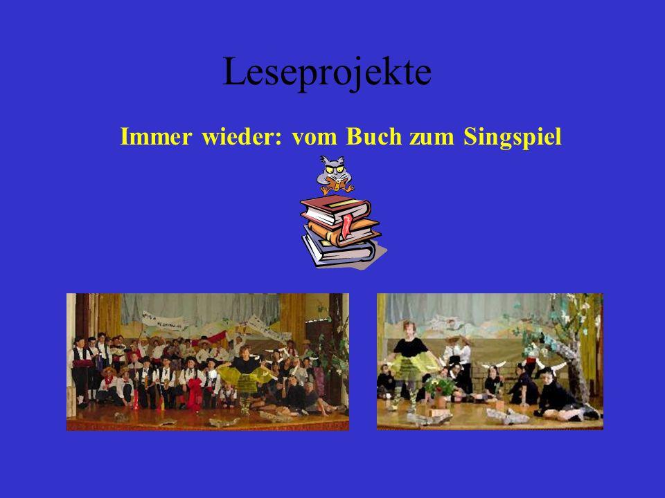 Leseprojekte Immer wieder: vom Buch zum Singspiel