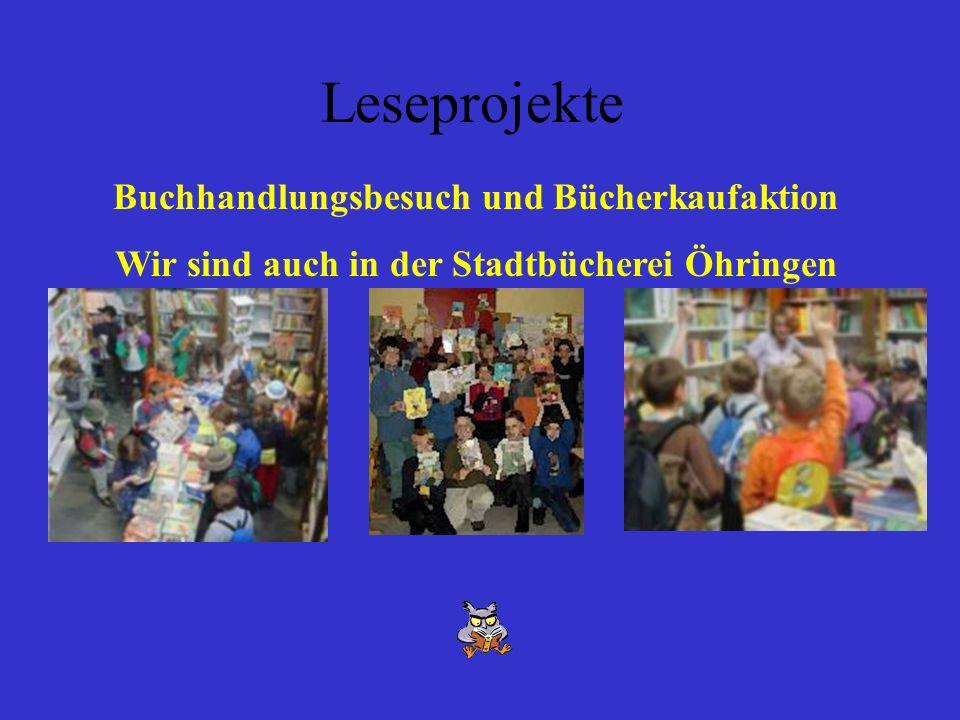 Leseprojekte Buchhandlungsbesuch und Bücherkaufaktion Wir sind auch in der Stadtbücherei Öhringen