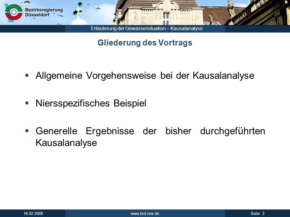 www.brd.nrw.de 4Seite 14.02.2008 Erläuterung der Gewässersituation – Kausalanalyse 1) Identifikation der Defizite 2) Einstufung Ist-Zustand Aktuelle Monitoring- Messdaten der Qualitätskomponenten Expertenurteil 1.