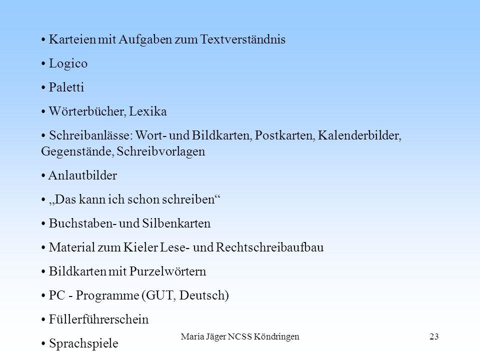 Maria Jäger NCSS Köndringen23 Karteien mit Aufgaben zum Textverständnis Logico Paletti Wörterbücher, Lexika Schreibanlässe: Wort- und Bildkarten, Post