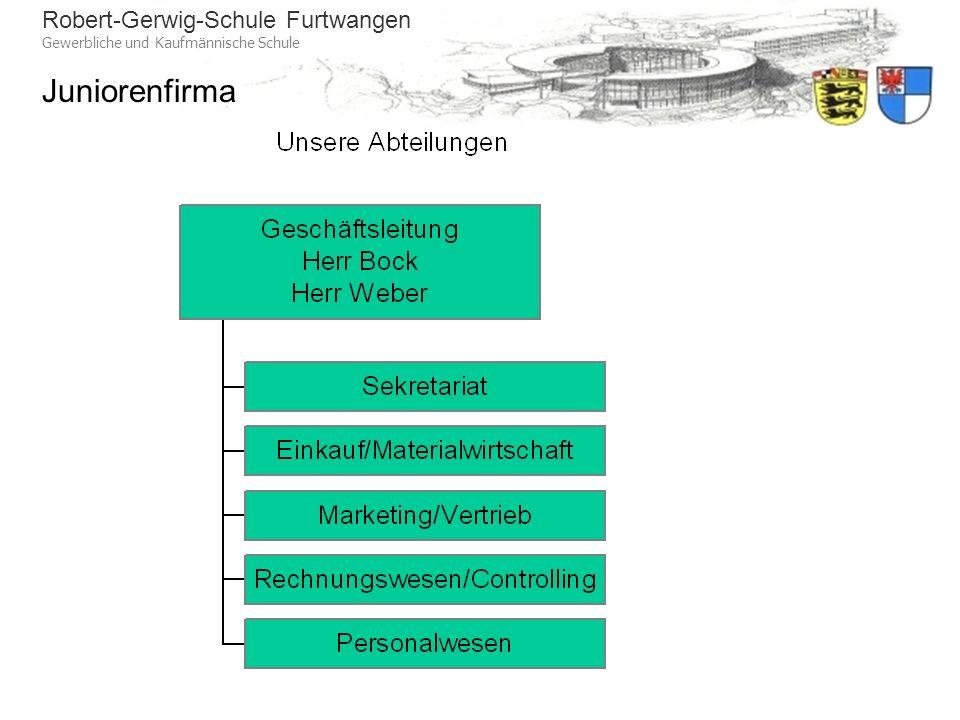 Robert-Gerwig-Schule Furtwangen Gewerbliche und Kaufmännische Schule Juniorenfirma