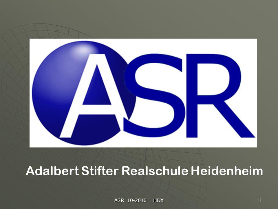 ASR 10-2010 HDX 1 Adalbert Stifter Realschule Heidenheim