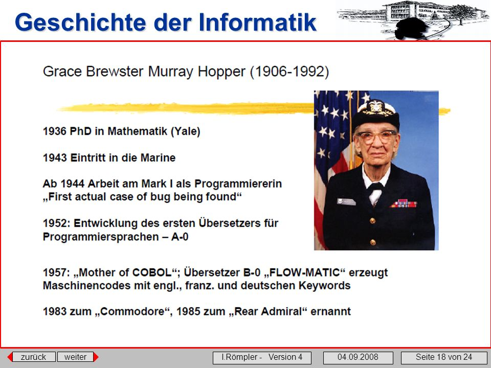 zurückweiter I.Römpler - Version 404.09.2008Seite 18 von 24 Geschichte der Informatik