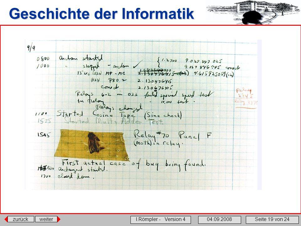 zurückweiter I.Römpler - Version 404.09.2008Seite 19 von 24 Geschichte der Informatik