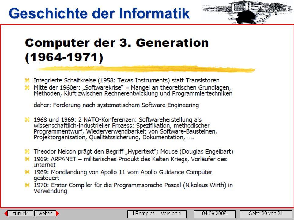 zurückweiter I.Römpler - Version 404.09.2008Seite 20 von 24 Geschichte der Informatik