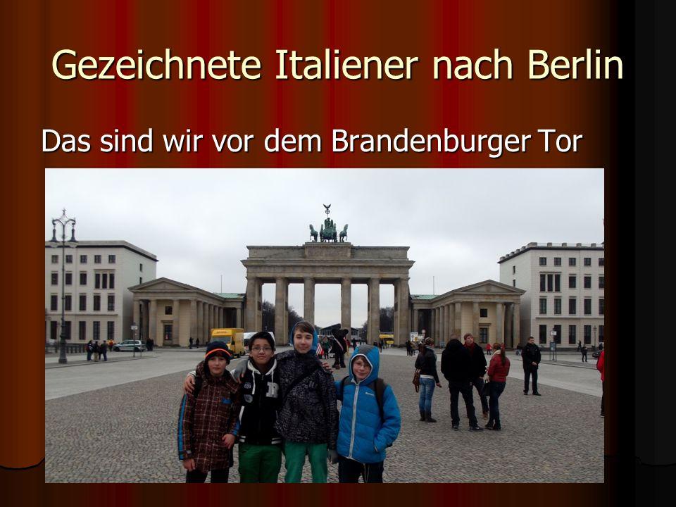 Gezeichnete Italiener nach Berlin Am Montag sind wir mit dem Bus durch Berlin gefahren und haben verschiedene Sehenswürdigkeiten Fotografiert.