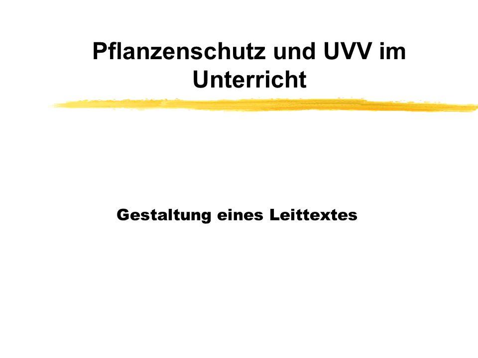 Pflanzenschutz und UVV im Unterricht Gestaltung eines Leittextes