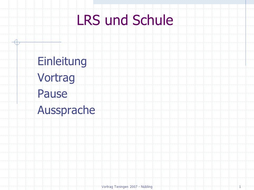 Vortrag Teningen 2007 - Nübling1 LRS und Schule Einleitung Vortrag Pause Aussprache