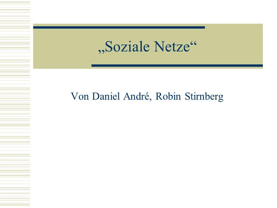 Soziale Netze Von Daniel André, Robin Stirnberg