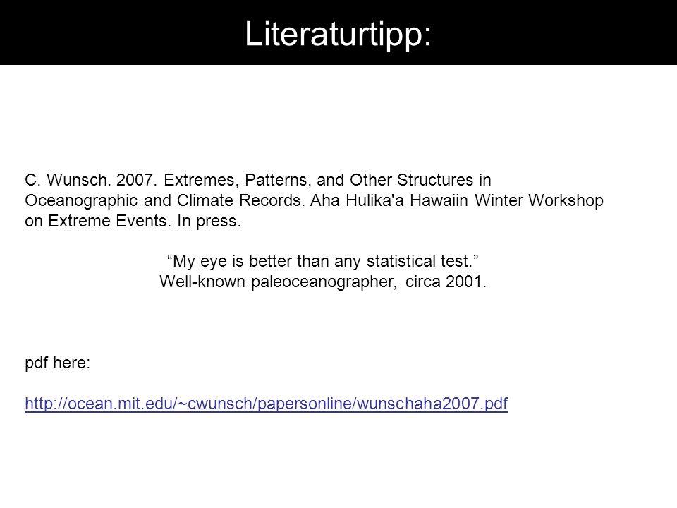 Literaturtipp: C. Wunsch. 2007.