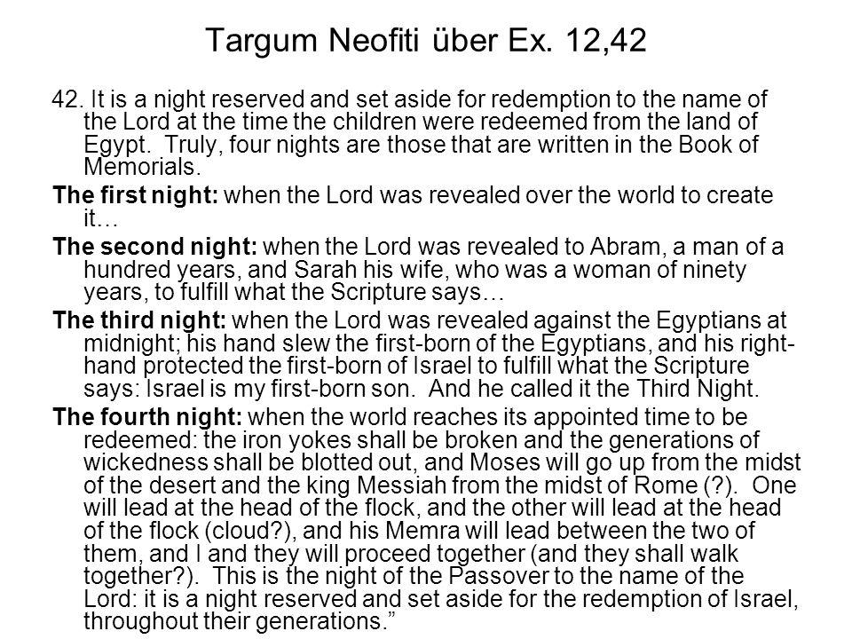 Targum Neofiti über Ex. 12,42 42.