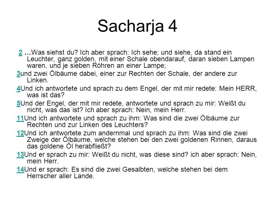 Sacharja 4 2 …Was siehst du.