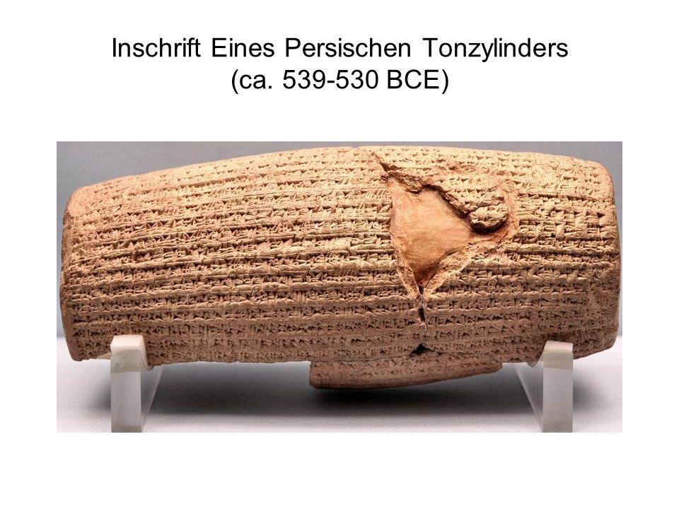 Inschrift Eines Persischen Tonzylinders (ca. 539-530 BCE)