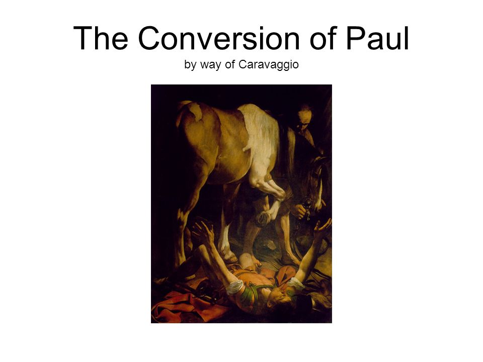 The Conversion of Paul by way of Caravaggio