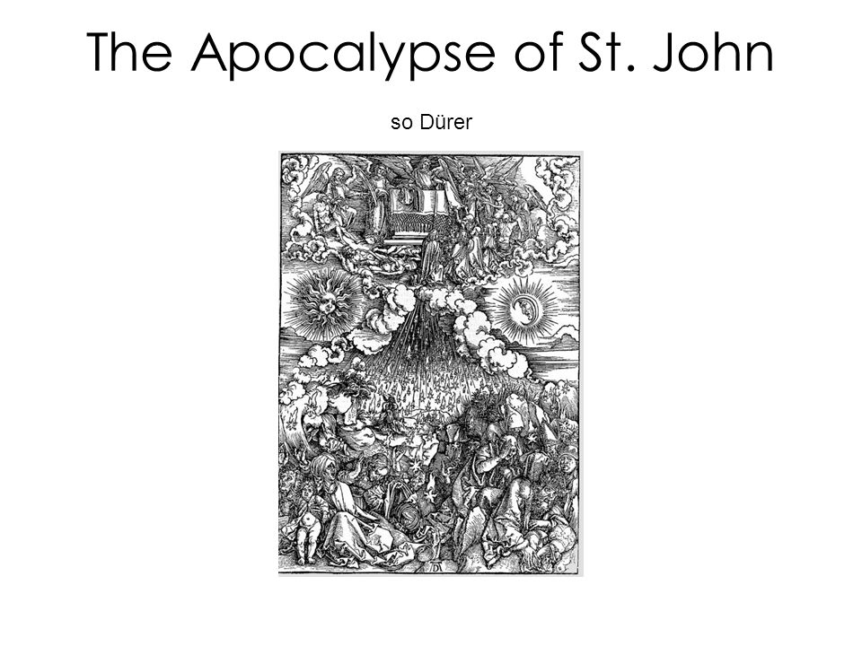 The Apocalypse of St. John so Dürer