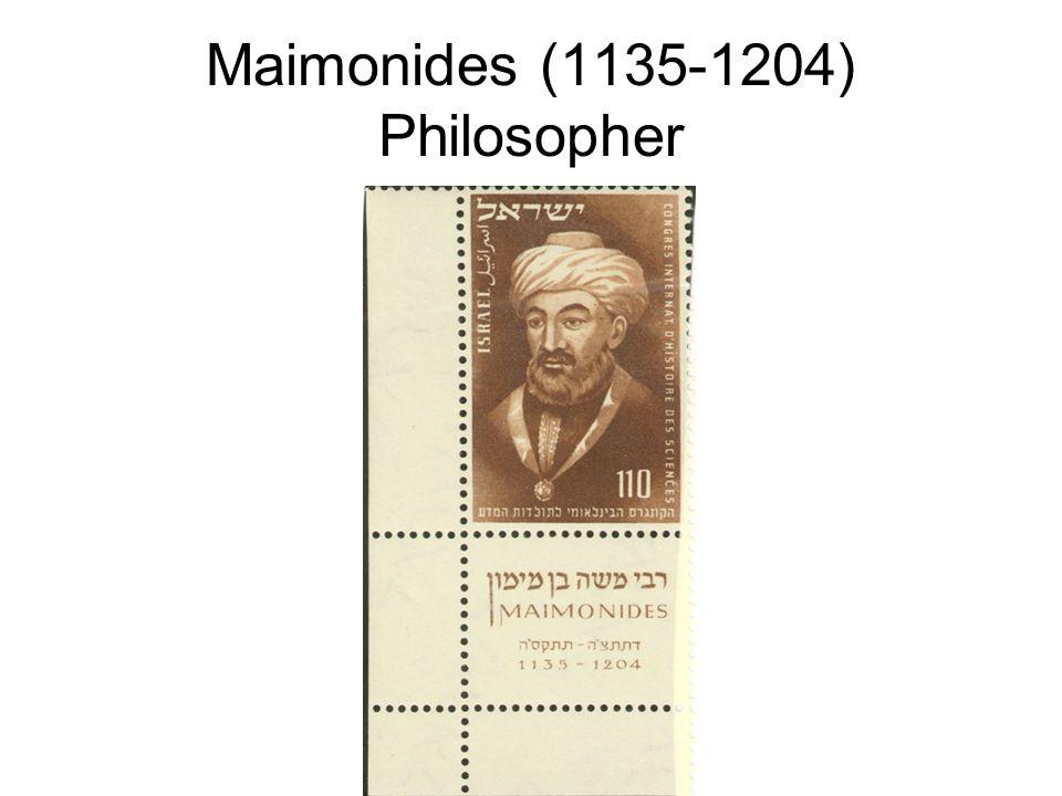 Maimonides (1135-1204) Philosopher