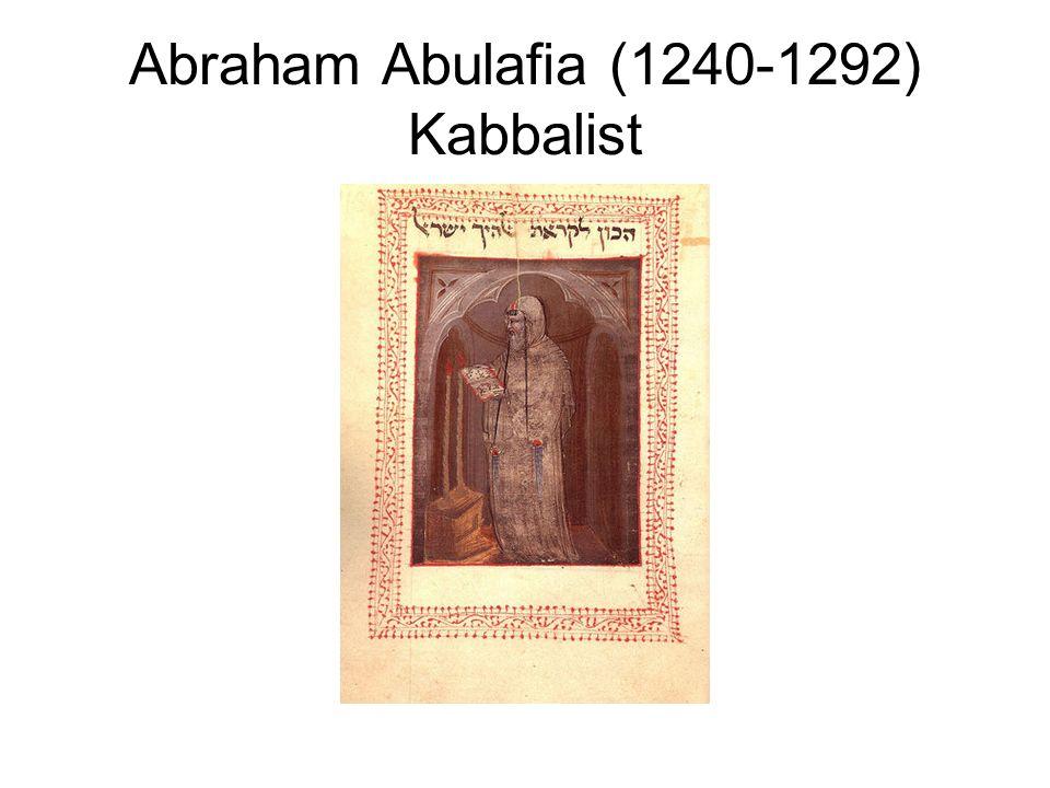 Abraham Abulafia (1240-1292) Kabbalist