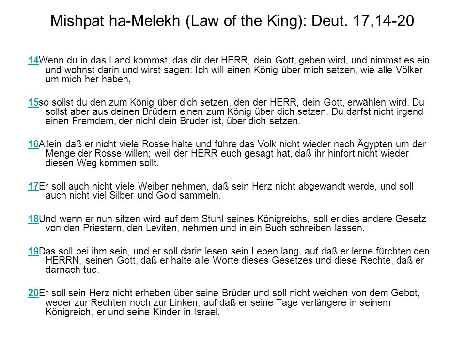 Mishpat ha-Melekh (Law of the King): Deut.