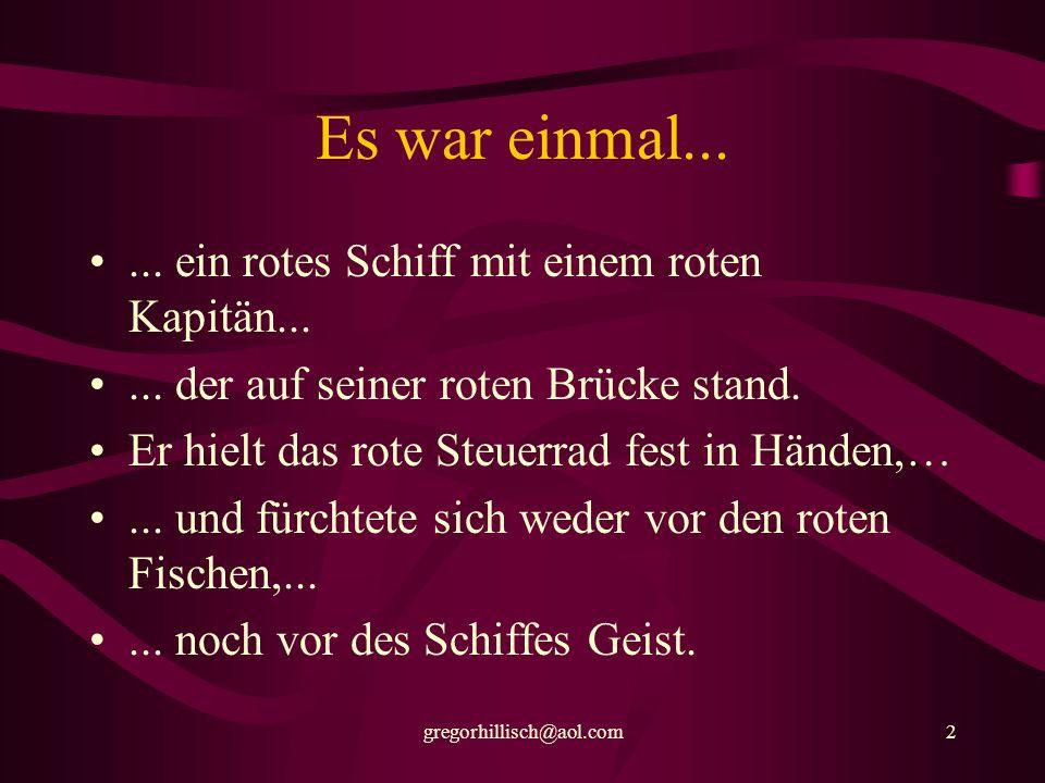 gregorhillisch@aol.com22 Richtig,...