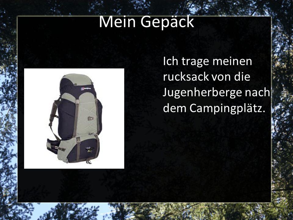 Mein Gepäck Ich trage meinen rucksack von die Jugenherberge nach dem Campingplätz.