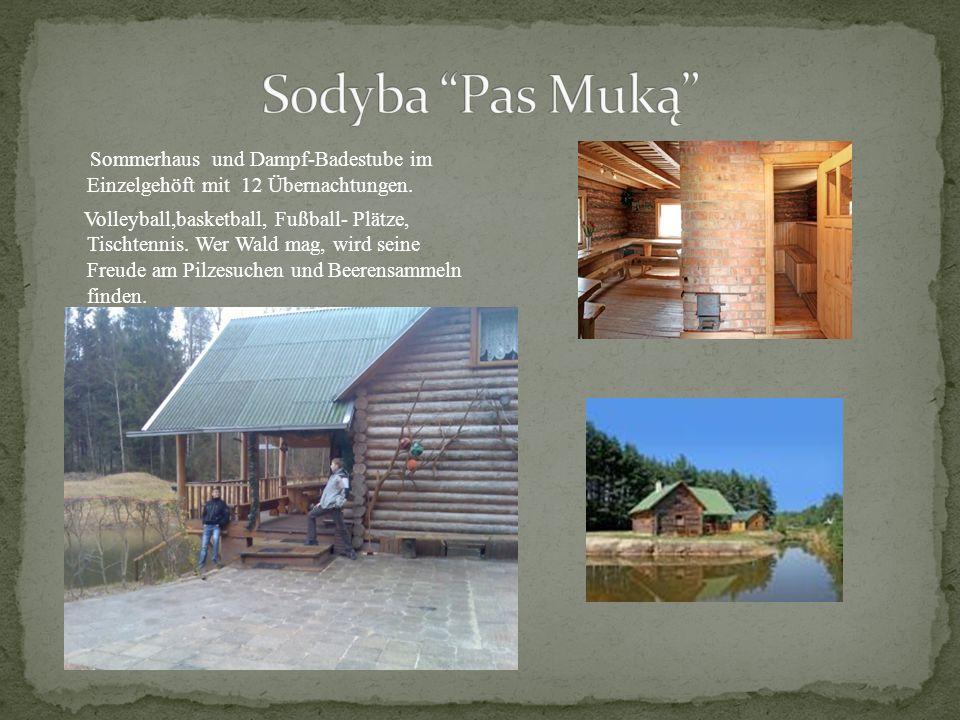 Sommerhaus und Dampf-Badestube im Einzelgehöft mit 12 Übernachtungen.