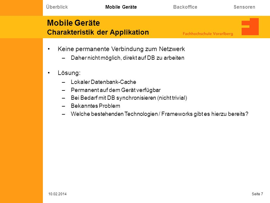 Sensoren Konfiguration 10.02.2014 Seite 28 Überblick Mobile Geräte Backoffice Sensoren