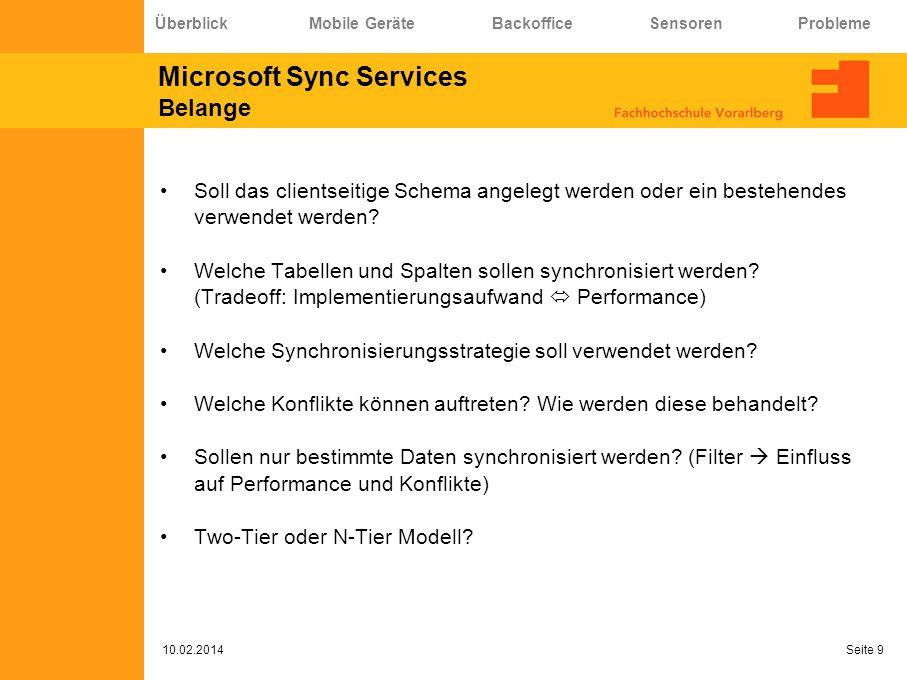 Microsoft Sync Services Belange Soll das clientseitige Schema angelegt werden oder ein bestehendes verwendet werden? Welche Tabellen und Spalten solle
