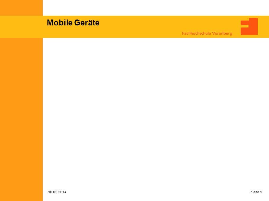 Mobile Geräte 10.02.2014 Seite 9