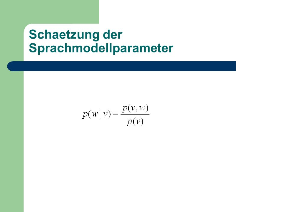 Schaetzung der Sprachmodellparameter