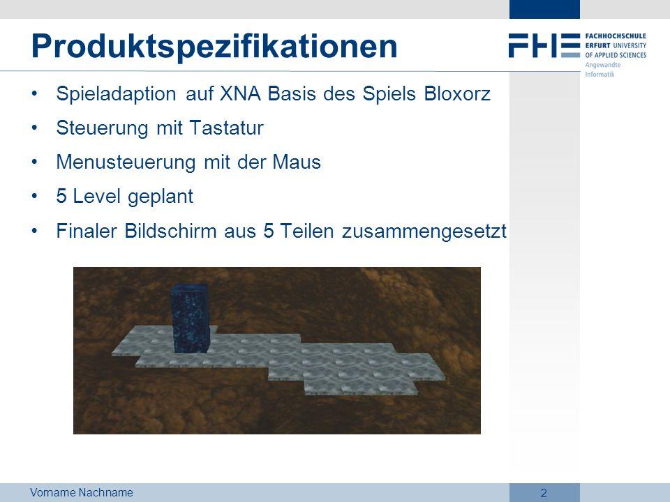 Vorname Nachname 2 Produktspezifikationen Spieladaption auf XNA Basis des Spiels Bloxorz Steuerung mit Tastatur Menusteuerung mit der Maus 5 Level gep