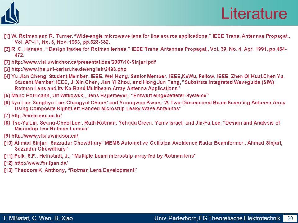 19 T. MBiatat, C. Wen, B. XiaoUniv. Paderborn, FG Theoretische Elektrotechnik 19 Zusammenfassung und Ausblick Weiterentwicklung und Verbesserung des V