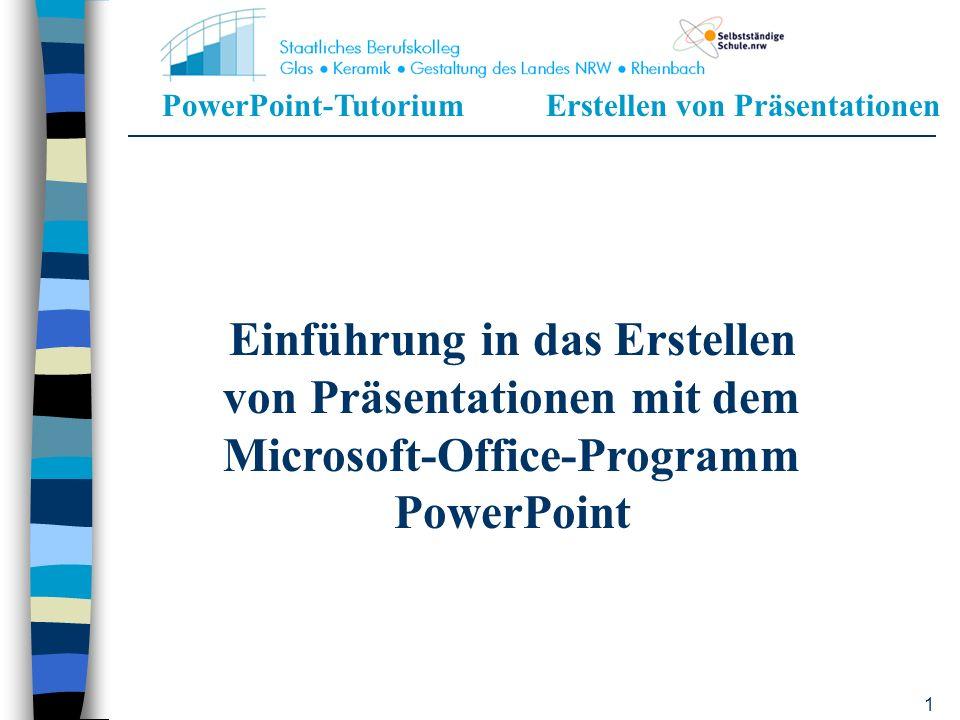 PowerPoint-TutoriumErstellen von Präsentationen 31 Einfügen neuer Folien 1.Einfügen 2.Neue Folie Die neue Folie wird immer unter der Folie eingefügt, die zu der Zeit angezeigt wird