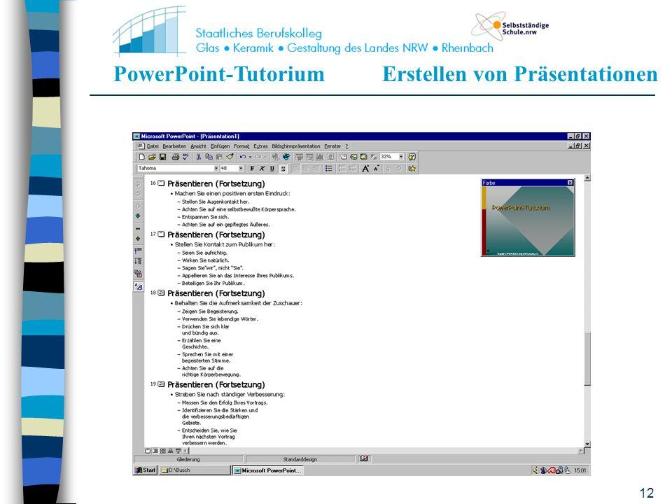 PowerPoint-TutoriumErstellen von Präsentationen 11