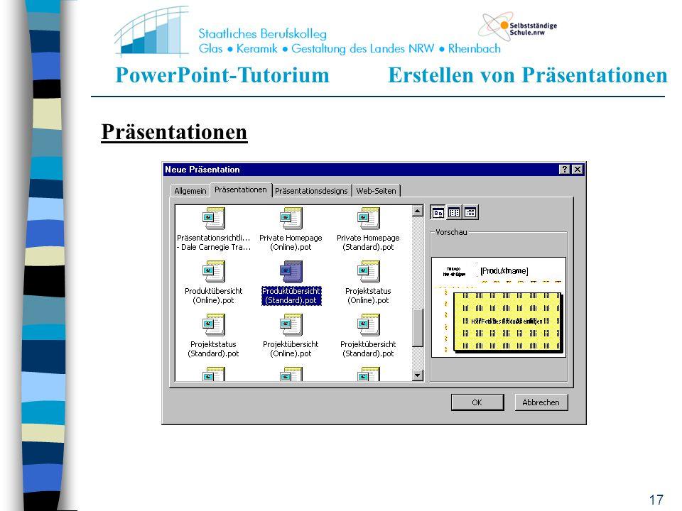 PowerPoint-TutoriumErstellen von Präsentationen 16