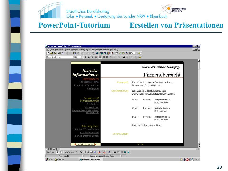 PowerPoint-TutoriumErstellen von Präsentationen 19