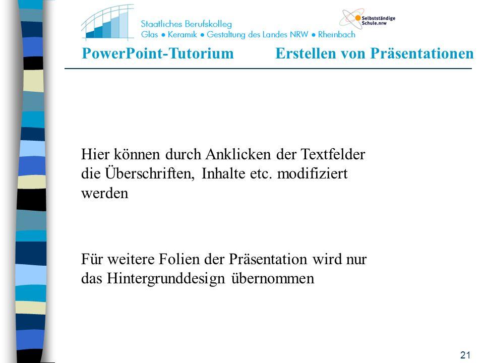 PowerPoint-TutoriumErstellen von Präsentationen 20