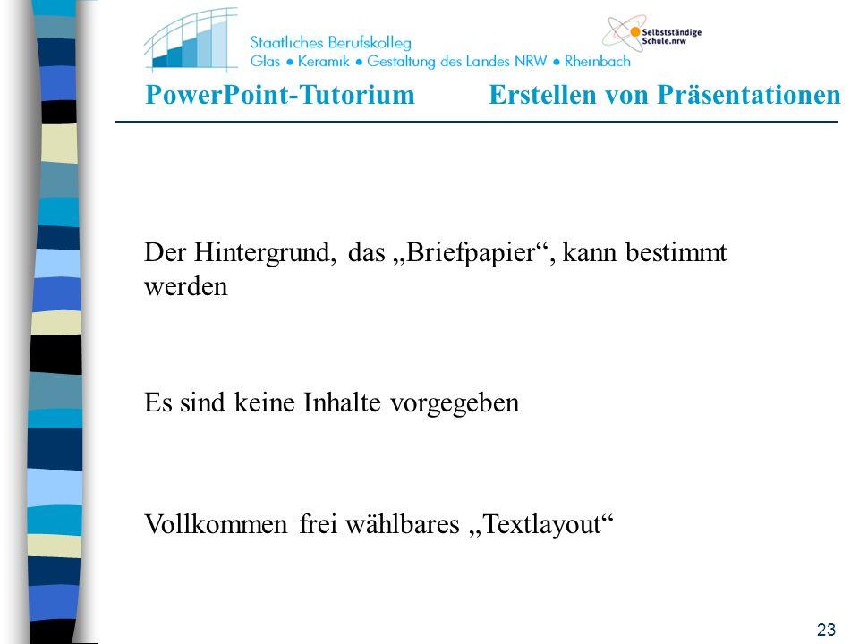 PowerPoint-TutoriumErstellen von Präsentationen 22 Präsentationsdesigns