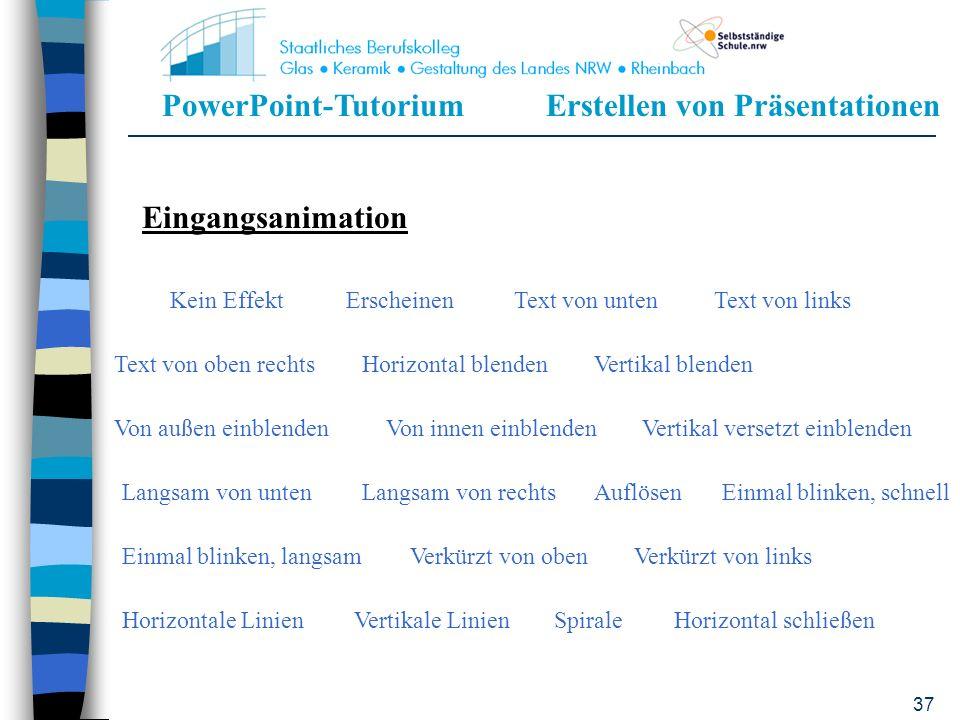 PowerPoint-TutoriumErstellen von Präsentationen 36